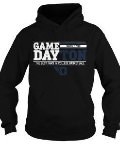 Game dayton the best fans in college basketball  Hoodie