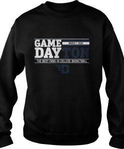 Game dayton the best fans in college basketball  Sweatshirt