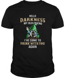 Gnomes Lucky Hug Guinness Hello Darkness My Old Friend Ive Come To Drink With You Again  Unisex