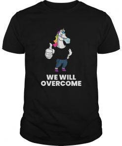 Gym Unicorn We will overcome  Unisex