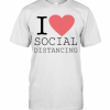 I Love Social Distancing T-Shirt Classic Men's T-shirt