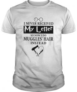 I Never Received My Letter So Now I Do Muggles Hair Instead  Unisex
