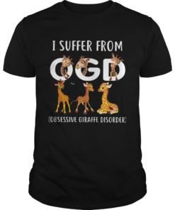 I Suffer From OGD Obsessive Giraffe Disorder  Unisex