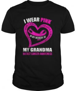 In my memory of my grandma BREAST CANCER AWARENESS  Unisex