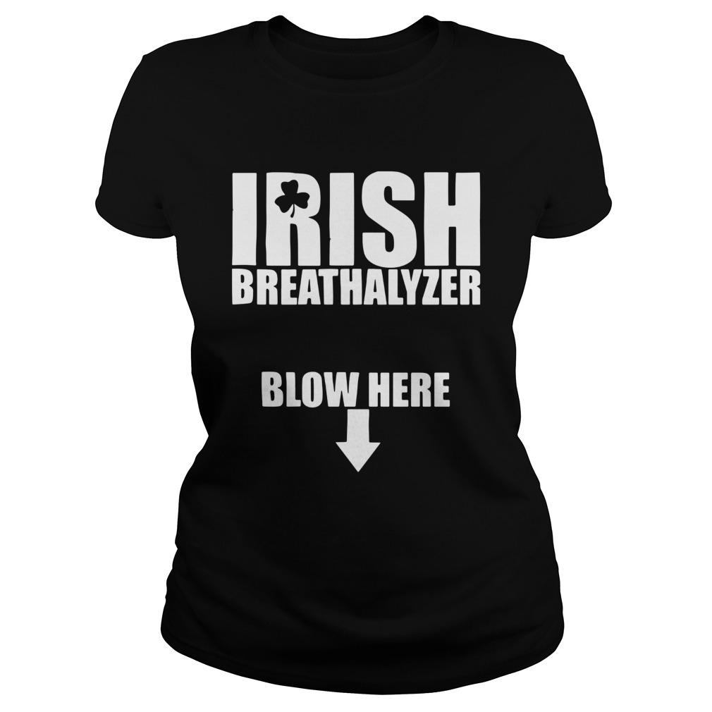 Irish Breathalyzer Blow Here Classic Ladies