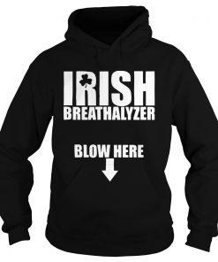Irish Breathalyzer Blow Here  Hoodie