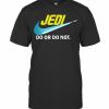 Jedi Do Or Do Not Star Wars T-Shirt Classic Men's T-shirt