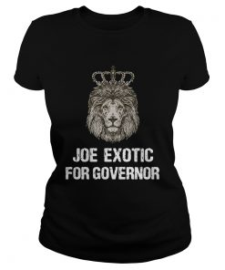 Joe Exotic For Governor  Classic Ladies