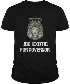 Joe Exotic For Governor  Unisex