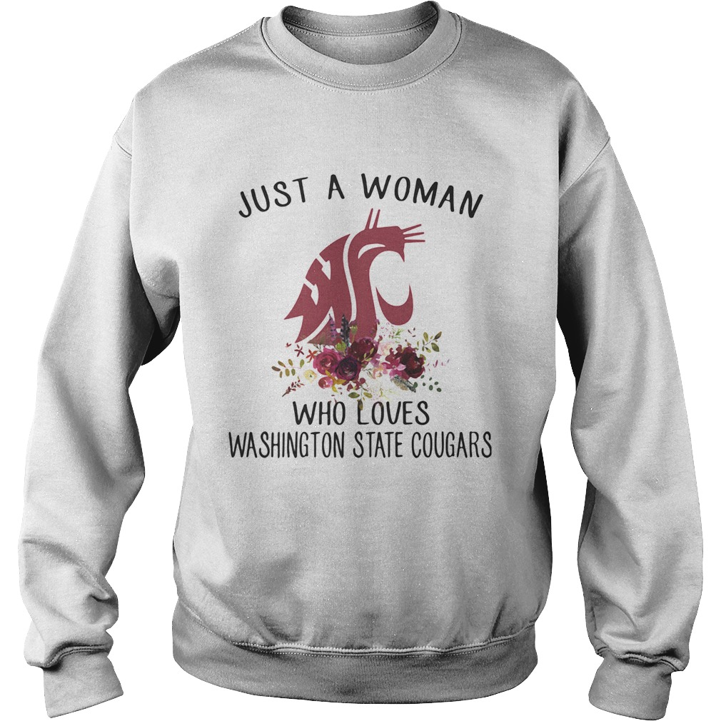 Just A Woman Who Loves Washington State Cougars Flowers Sweatshirt