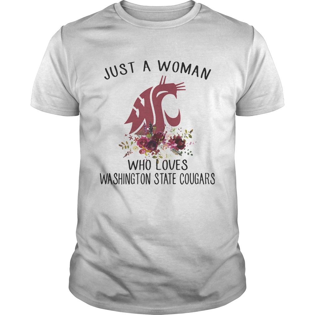 Just A Woman Who Loves Washington State Cougars Flowers Unisex