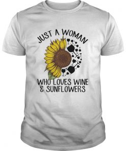 Just a woman who loves wine and sunflower  Unisex
