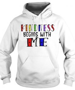 Kindness Begins With Me Autism Awareness Be Kind  Hoodie