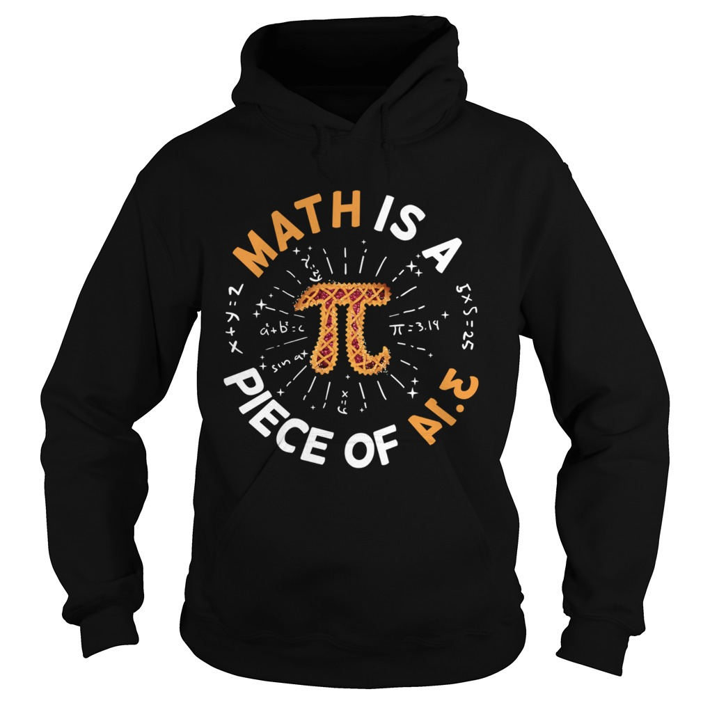 Math Is A Piece Of Cake Apple Pi Happy Pi Day Hoodie