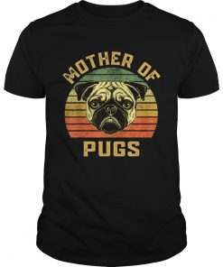 Mother Of Pugs  Unisex