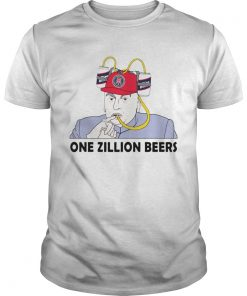 One Zillion Beers  Unisex