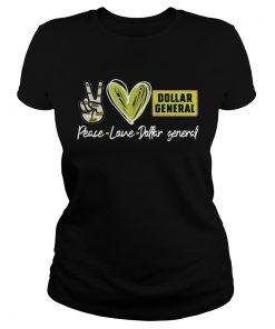 Peace Love Dollar General  Classic Ladies