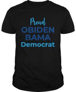 Proud Obiden Bama Democrat  Unisex