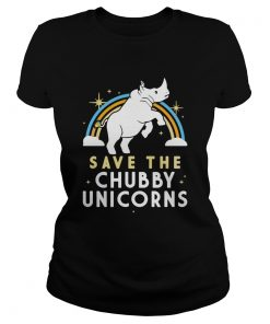 Rainbow Save The Chubby Unicorns  Classic Ladies