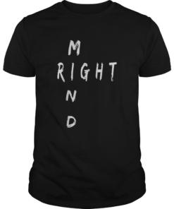 Right Mind  Unisex
