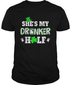 Shes My Drunker Half St Patricks Day Couples  Unisex