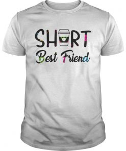 Short Best Friend  Unisex