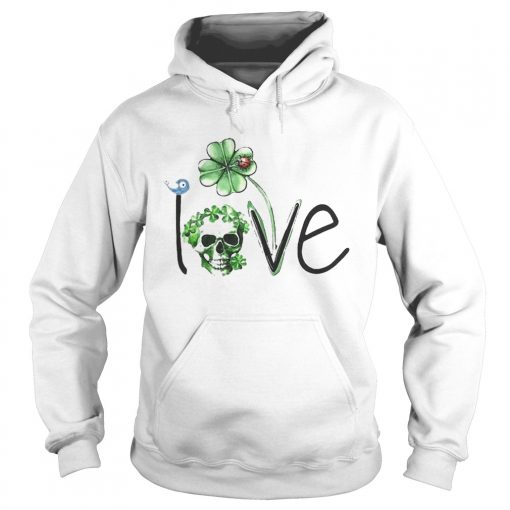 Skull Shamrock St Patricks Day Love  Hoodie