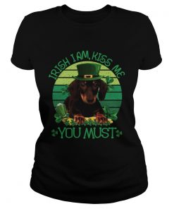 St Patrick Day Irish I Am Kiss Me Dachshund Dog You Must  Classic Ladies