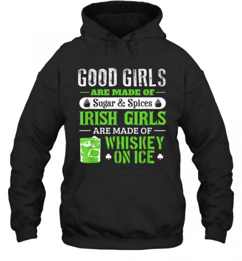 St Patrick'S Day For Women Good Girls Irish T-Shirt Unisex Hoodie