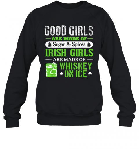 St Patrick'S Day For Women Good Girls Irish T-Shirt Unisex Sweatshirt