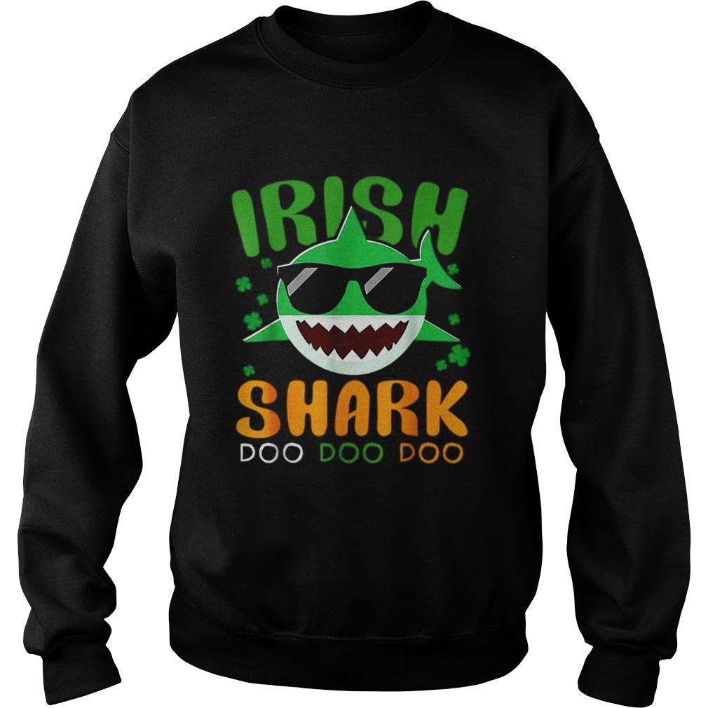 St Patricks Day Irish Shark Funny Gift For Men Women Kids Sweatshirt