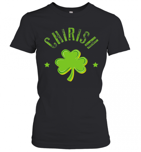 St Patricks Day Men Women Kids Chicago Chi Rish T-Shirt Classic Women's T-shirt