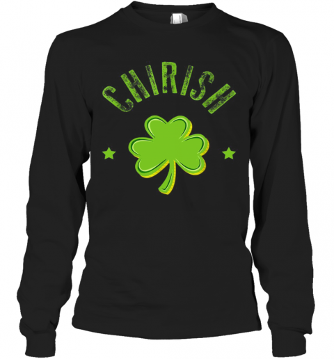 St Patricks Day Men Women Kids Chicago Chi Rish T-Shirt Long Sleeved T-shirt