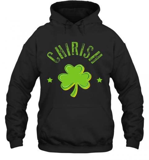 St Patricks Day Men Women Kids Chicago Chi Rish T-Shirt Unisex Hoodie
