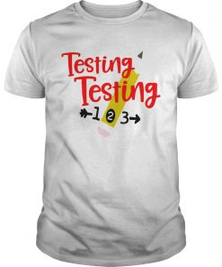 Testing testing 123  Unisex