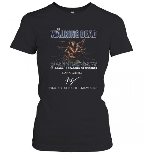The Walking Dead 8Th Anniversary 2012 2020 8 Seasons 90 Episodes Danai Gurira Signature Thank You For The Memories T-Shirt Classic Women's T-shirt