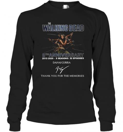 The Walking Dead 8Th Anniversary 2012 2020 8 Seasons 90 Episodes Danai Gurira Signature Thank You For The Memories T-Shirt Long Sleeved T-shirt