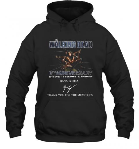 The Walking Dead 8Th Anniversary 2012 2020 8 Seasons 90 Episodes Danai Gurira Signature Thank You For The Memories T-Shirt Unisex Hoodie