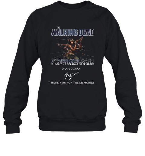 The Walking Dead 8Th Anniversary 2012 2020 8 Seasons 90 Episodes Danai Gurira Signature Thank You For The Memories T-Shirt Unisex Sweatshirt