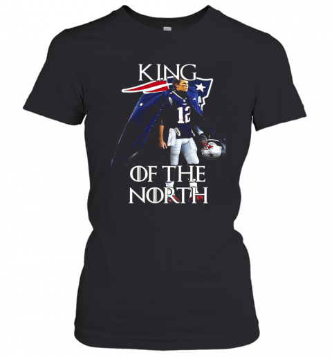 Tom Brady New England Patriots 12 King Of The North GOT T-Shirt Classic Women's T-shirt