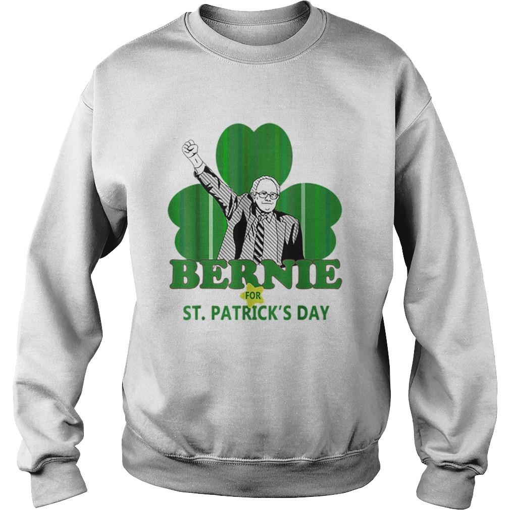 Top Bernie Sanders For St Patricks Day 2020 President Shamrock Sweatshirt