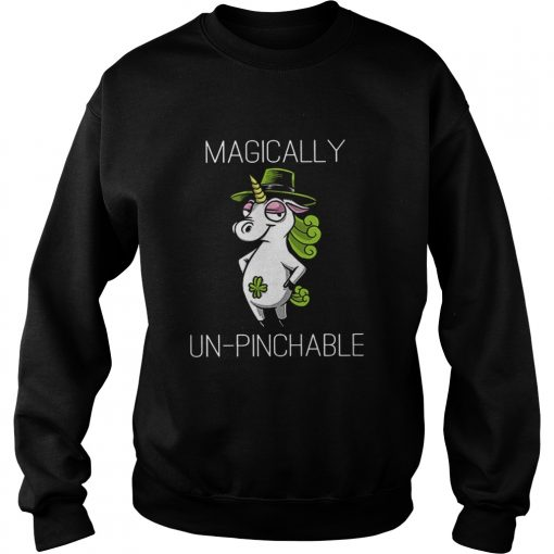 Unicorn St Patricks Day Magically Unpinchable  Sweatshirt