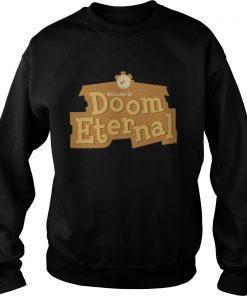 Welcome To Doom Eternal Sweatshirt