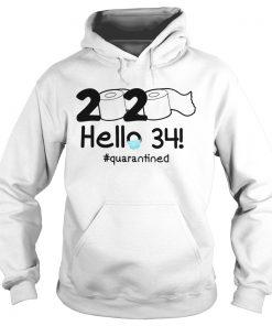 2020 Hello 34 Quarantined  Hoodie