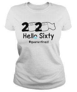 2020 Hello Sixty quarantined  Classic Ladies