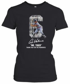 Albert William Kaline 6 Mr Tiger Thank You For The Memories T-Shirt Classic Women's T-shirt