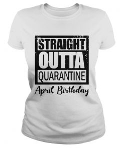 April Girls 2020 The One Where They Were Quarantined 2020 Quarantine Birthday Official  Classic Ladies