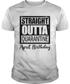 April Girls 2020 The One Where They Were Quarantined 2020 Quarantine Birthday Official  Unisex