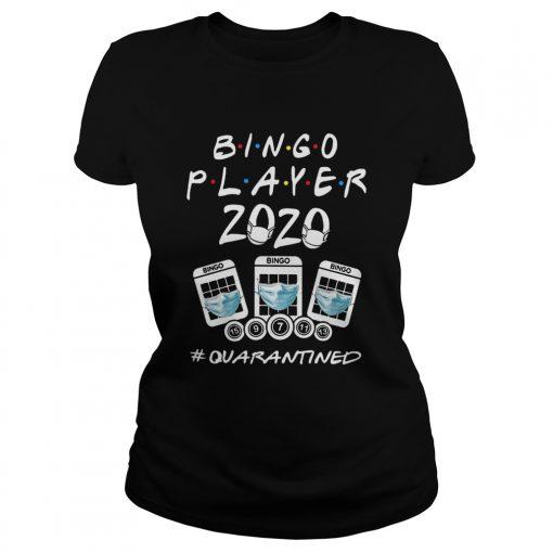 Bingo Player 2020 Quarantined  Classic Ladies