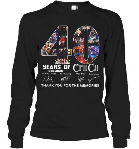 Culture Club 40 Years Of 1980 2020 Signature Thank You For The Memories T-Shirt Long Sleeved T-shirt